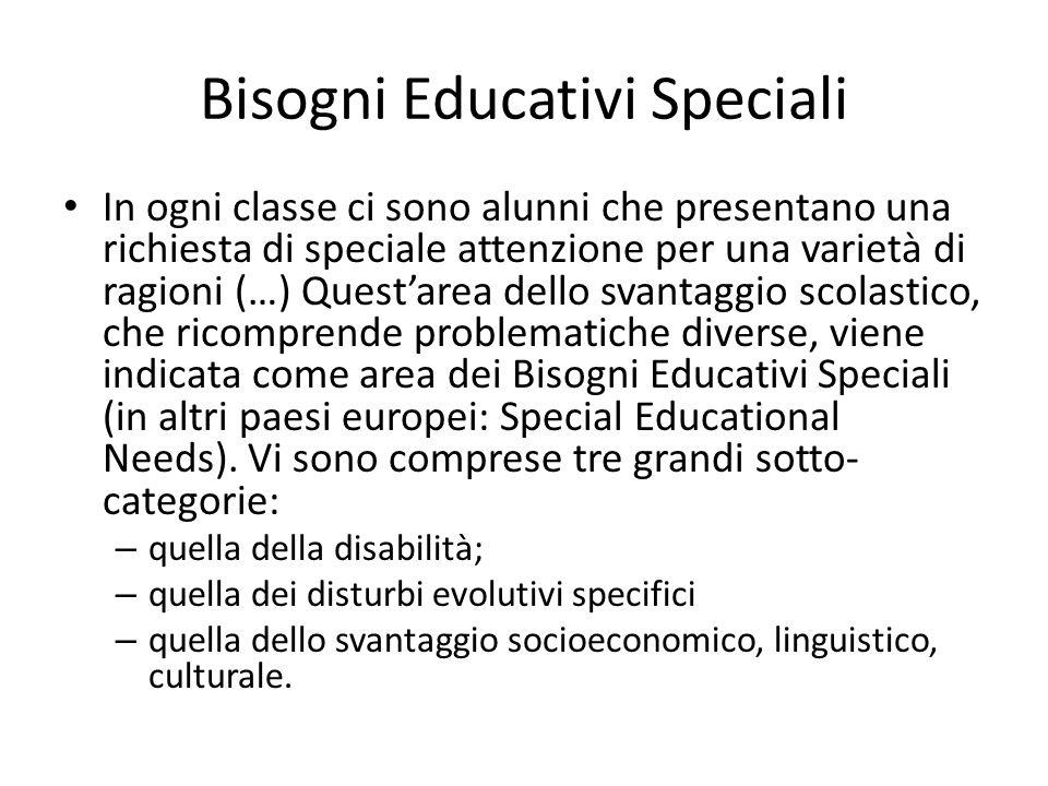 Bisogni Educativi Speciali In ogni classe ci sono alunni che presentano una richiesta di speciale attenzione per una varietà di ragioni (…) Questarea