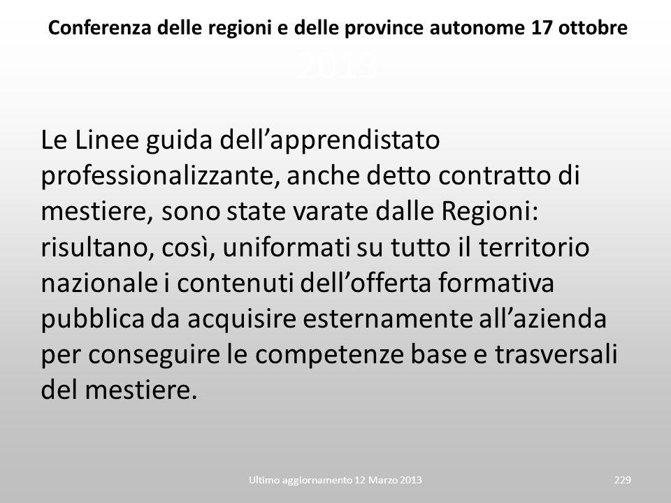 Conferenza delle regioni e delle province autonome 17 ottobre 2013 Le Linee guida dellapprendistato professionalizzante, anche detto contratto di mest
