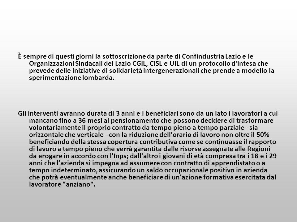 È sempre di questi giorni la sottoscrizione da parte di Confindustria Lazio e le Organizzazioni Sindacali del Lazio CGIL, CISL e UIL di un protocollo