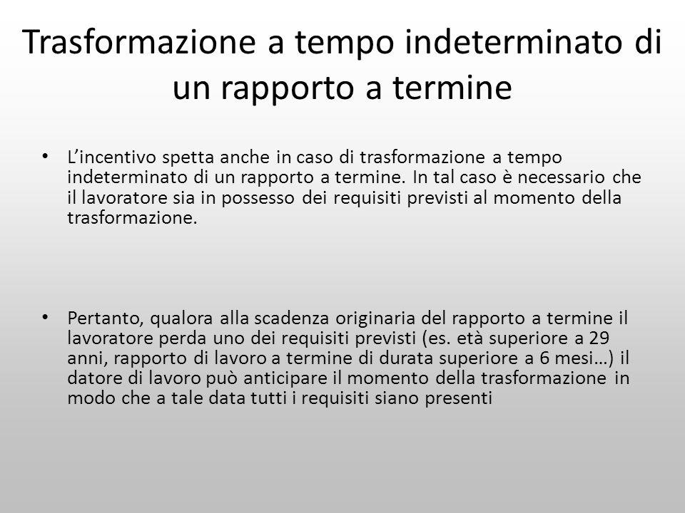 Trasformazione a tempo indeterminato di un rapporto a termine Lincentivo spetta anche in caso di trasformazione a tempo indeterminato di un rapporto a