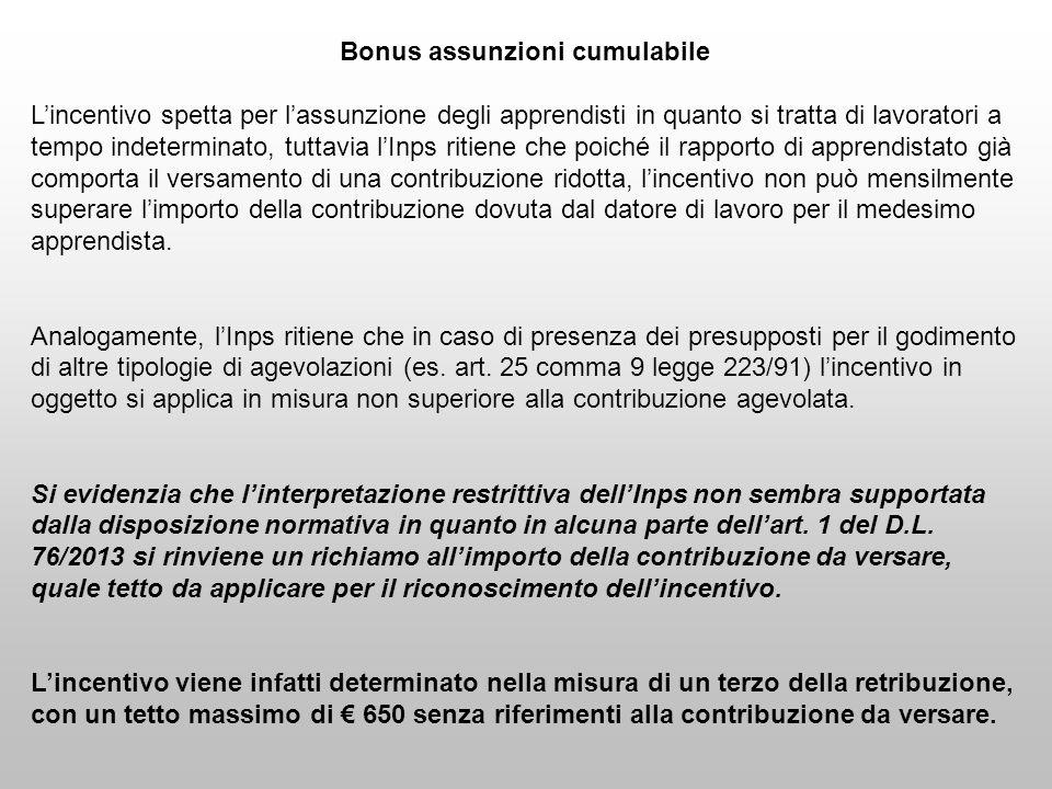 Bonus assunzioni cumulabile Lincentivo spetta per lassunzione degli apprendisti in quanto si tratta di lavoratori a tempo indeterminato, tuttavia lInp