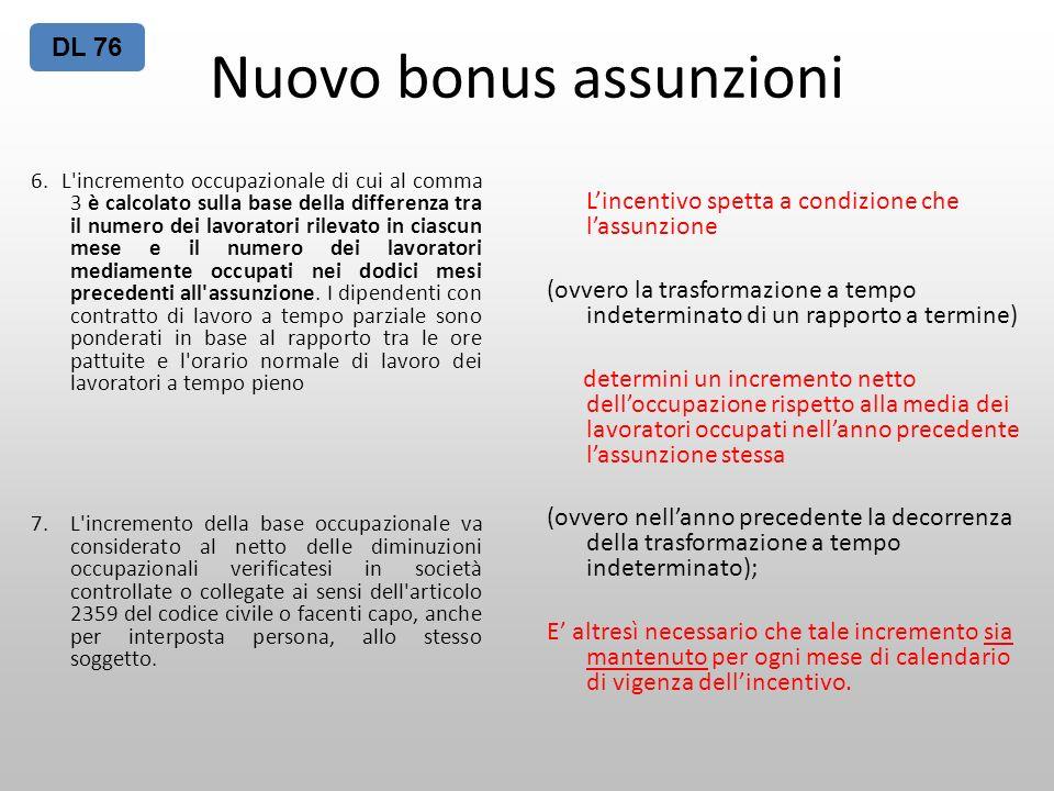 Nuovo bonus assunzioni 6. L'incremento occupazionale di cui al comma 3 è calcolato sulla base della differenza tra il numero dei lavoratori rilevato i