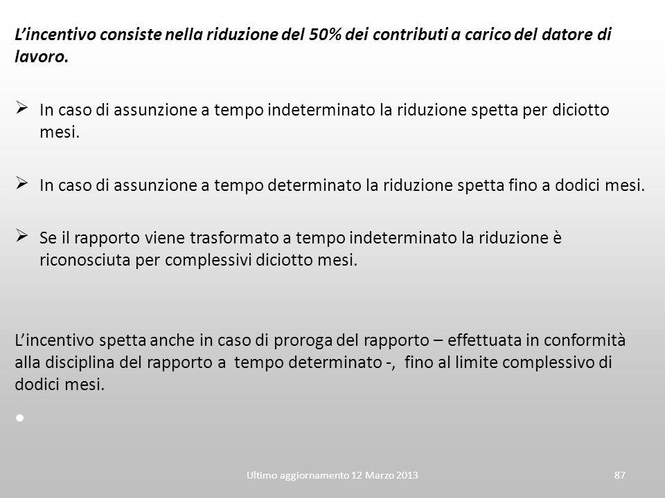 Lincentivo consiste nella riduzione del 50% dei contributi a carico del datore di lavoro. In caso di assunzione a tempo indeterminato la riduzione spe