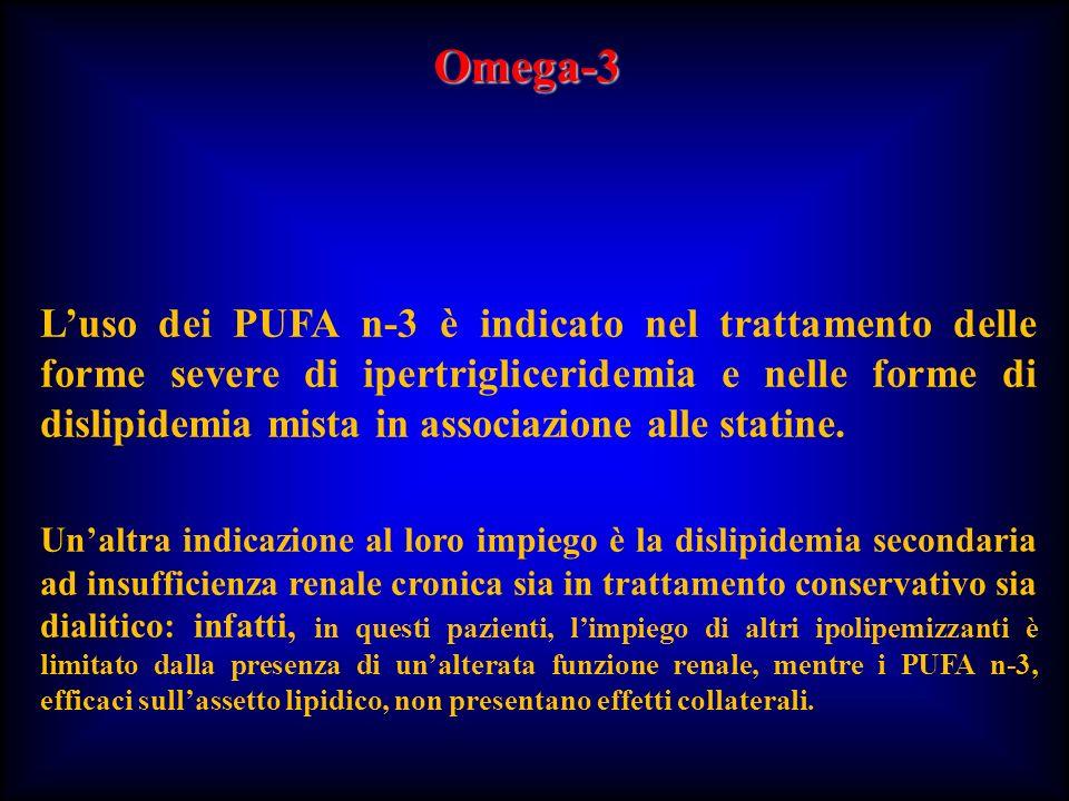 Luso dei PUFA n-3 è indicato nel trattamento delle forme severe di ipertrigliceridemia e nelle forme di dislipidemia mista in associazione alle statin