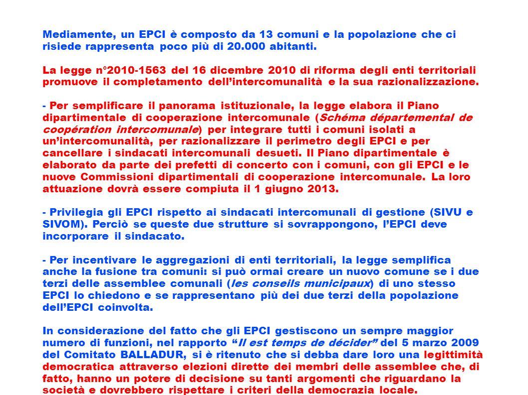 Mediamente, un EPCI è composto da 13 comuni e la popolazione che ci risiede rappresenta poco più di 20.000 abitanti. La legge n°2010-1563 del 16 dicem