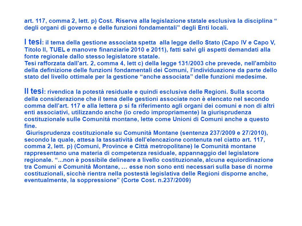 art. 117, comma 2, lett. p) Cost. Riserva alla legislazione statale esclusiva la disciplina degli organi di governo e delle funzioni fondamentali degl