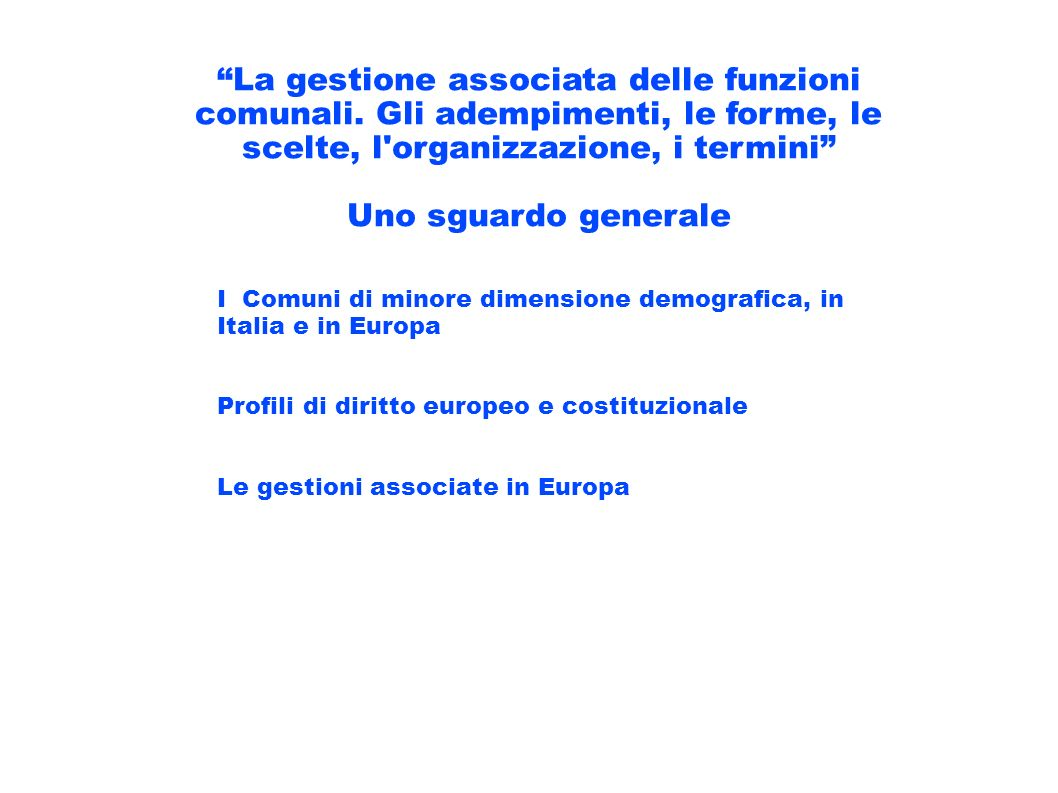 Le Unioni di Comuni art.32 TUEL e art. 16, l.