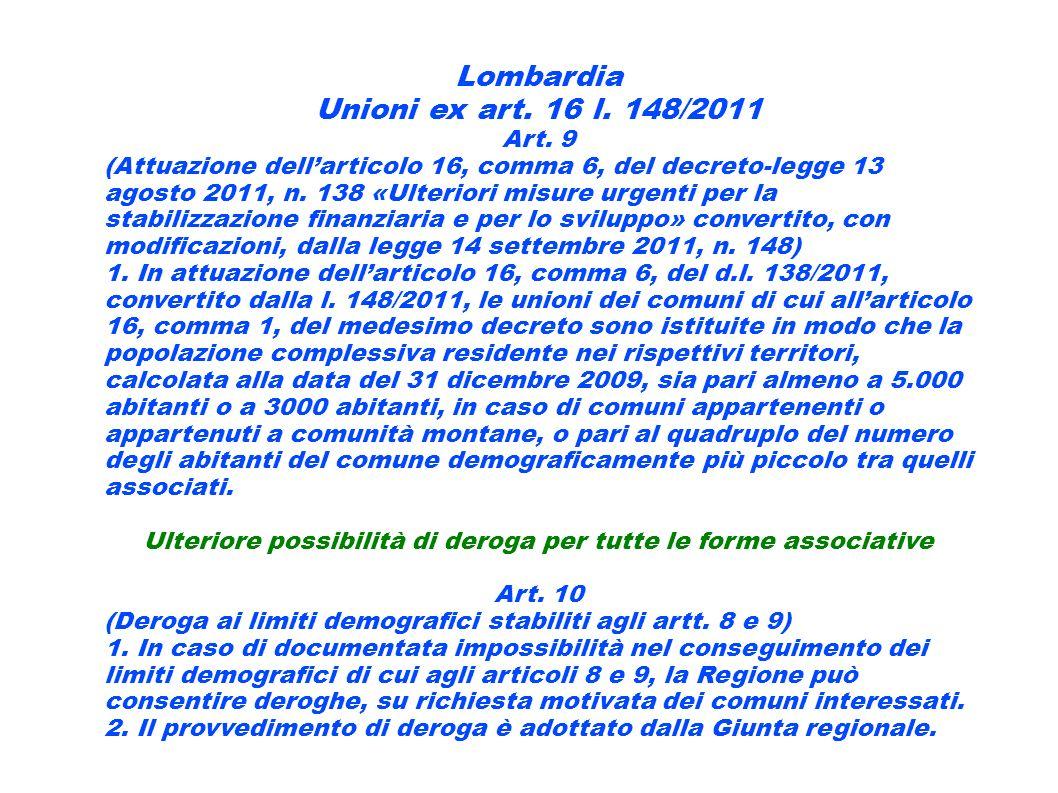 Lombardia Unioni ex art. 16 l. 148/2011 Art. 9 (Attuazione dellarticolo 16, comma 6, del decreto-legge 13 agosto 2011, n. 138 «Ulteriori misure urgent
