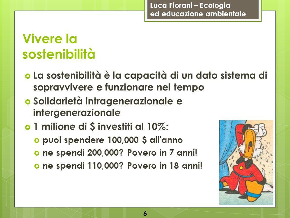 Luca Fiorani – Ecologia ed educazione ambientale Risorse Non solo bellezza: centinaia di miliardi di $ Leontocebo Rafflesia arnoldi 17