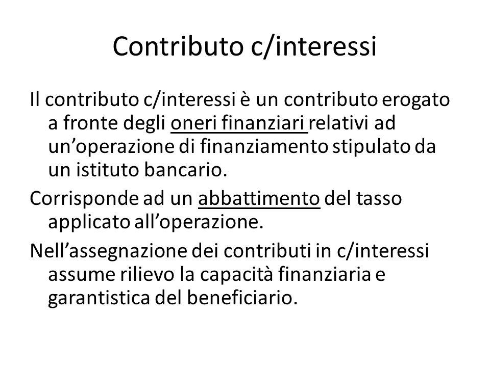Contributo c/interessi Il contributo c/interessi è un contributo erogato a fronte degli oneri finanziari relativi ad unoperazione di finanziamento sti