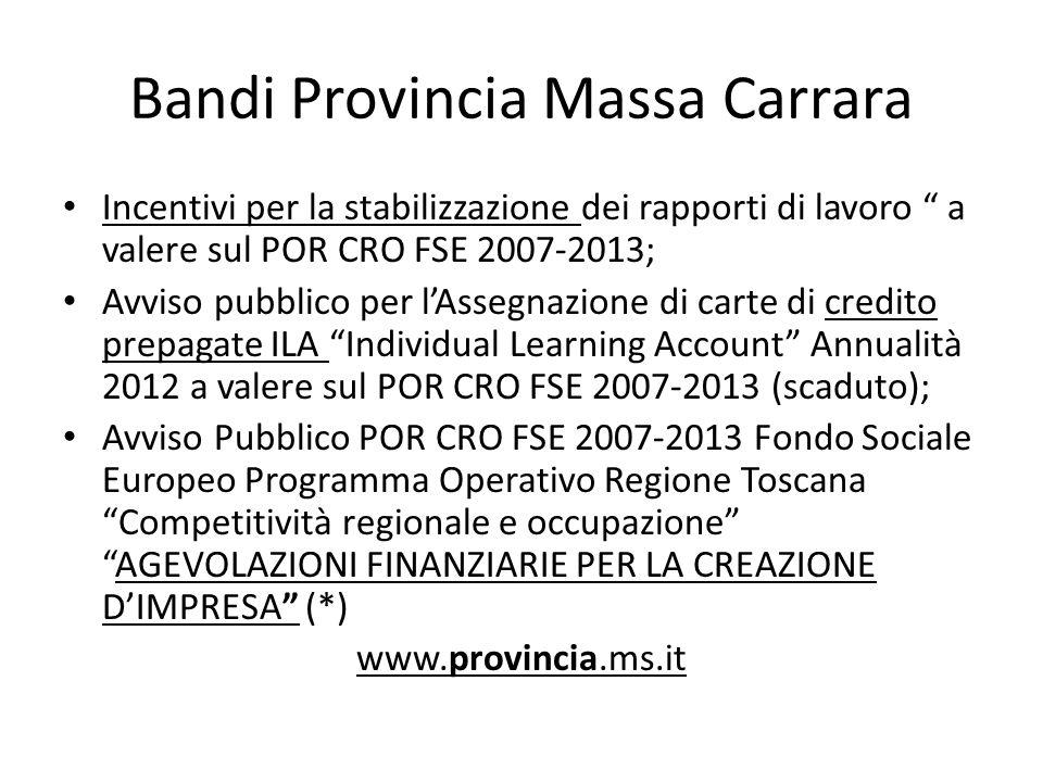 Bandi Provincia Massa Carrara Incentivi per la stabilizzazione dei rapporti di lavoro a valere sul POR CRO FSE 2007-2013; Avviso pubblico per lAssegna