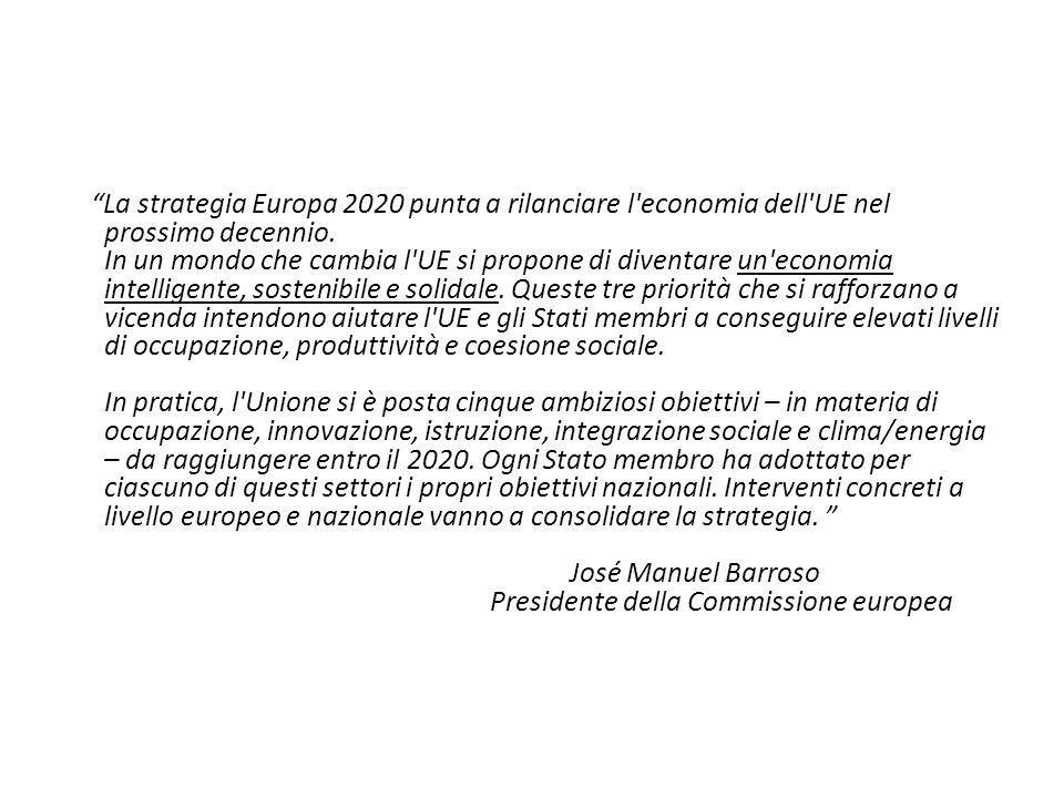La strategia Europa 2020 punta a rilanciare l'economia dell'UE nel prossimo decennio. In un mondo che cambia l'UE si propone di diventare un'economia