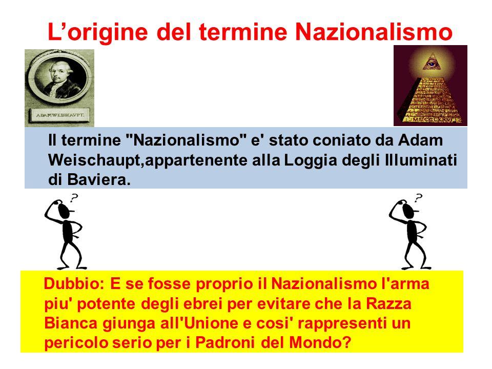 Lorigine del termine Nazionalismo Il termine