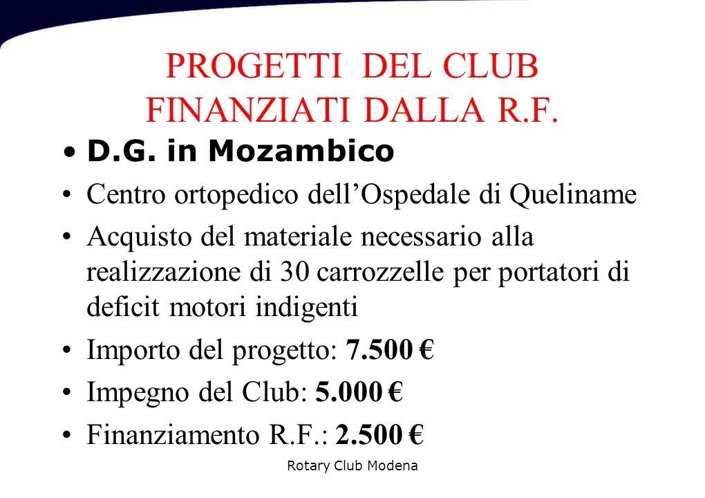 PROGETTI DEL CLUB FINANZIATI DALLA R.F. D.G.
