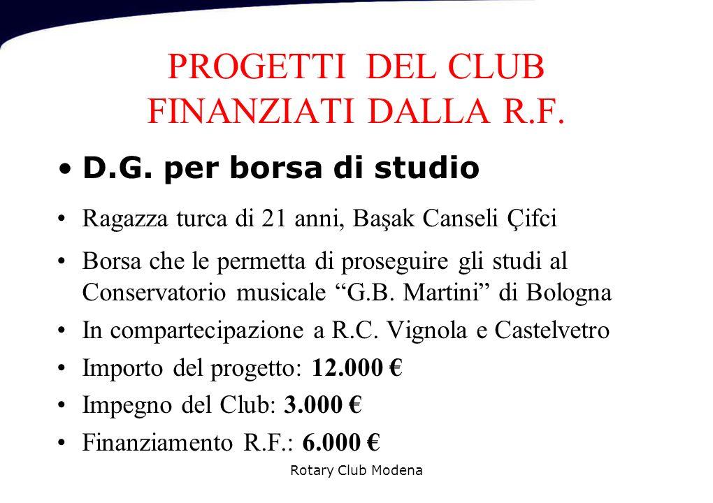PROGETTI DEL CLUB FINANZIATI DALLA R.F.D.G.