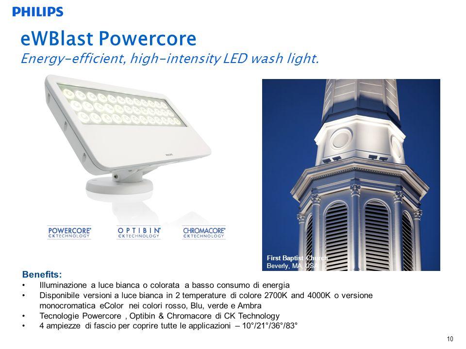 10 eWBlast Powercore Energy-efficient, high-intensity LED wash light.