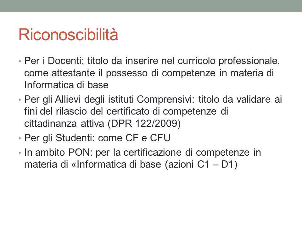 Riconoscibilità Per i Docenti: titolo da inserire nel curricolo professionale, come attestante il possesso di competenze in materia di Informatica di