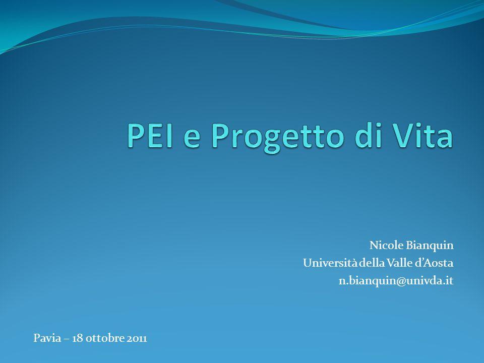 Nicole Bianquin Università della Valle dAosta n.bianquin@univda.it Pavia – 18 ottobre 2011
