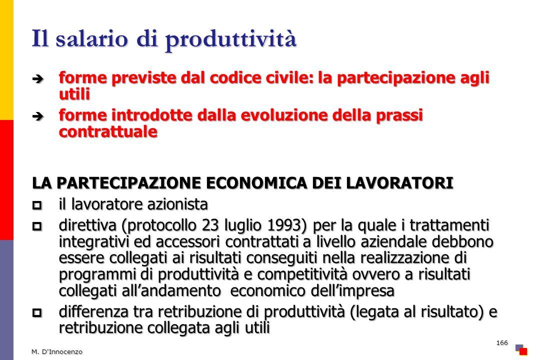 Il salario di produttività forme previste dal codice civile: la partecipazione agli utili forme previste dal codice civile: la partecipazione agli uti