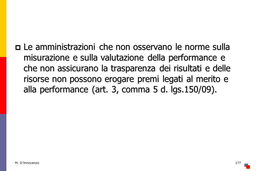 Le amministrazioni che non osservano le norme sulla misurazione e sulla valutazione della performance e che non assicurano la trasparenza dei risultat