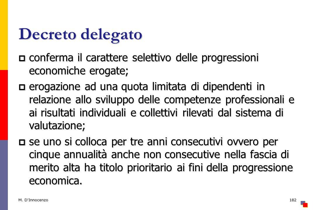 Decreto delegato conferma il carattere selettivo delle progressioni economiche erogate; conferma il carattere selettivo delle progressioni economiche