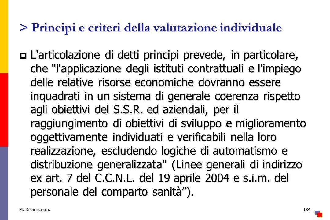 > Principi e criteri della valutazione individuale L'articolazione di detti principi prevede, in particolare, che
