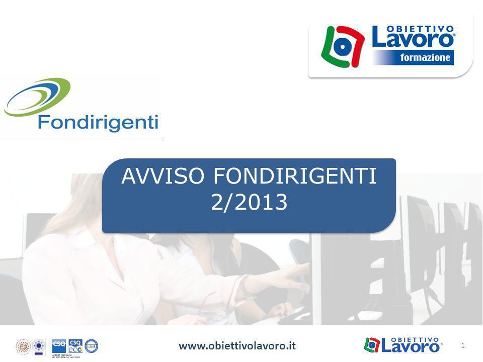 1 www.obiettivolavoro.it AVVISO FONDIRIGENTI 2/2013
