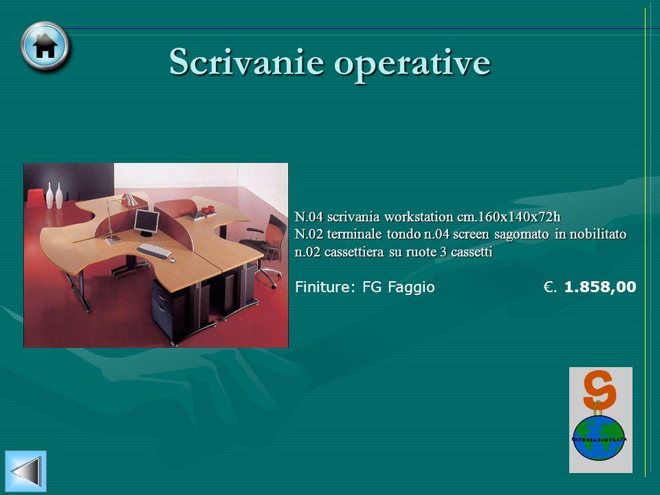 Scrivanie operative N.04 scrivania workstation cm.160x140x72h N.02 terminale tondo n.04 screen sagomato in nobilitato n.02 cassettiera su ruote 3 cass
