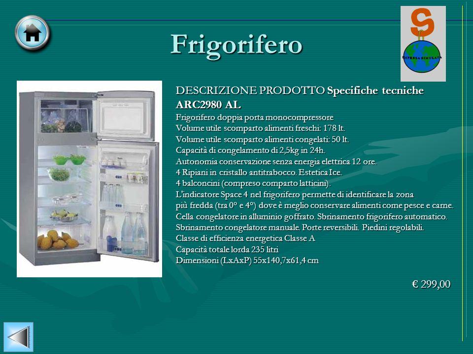 Frigorifero DESCRIZIONE PRODOTTO Specifiche tecniche ARC2980 AL Frigorifero doppia porta monocompressore Volume utile scomparto alimenti freschi: 178
