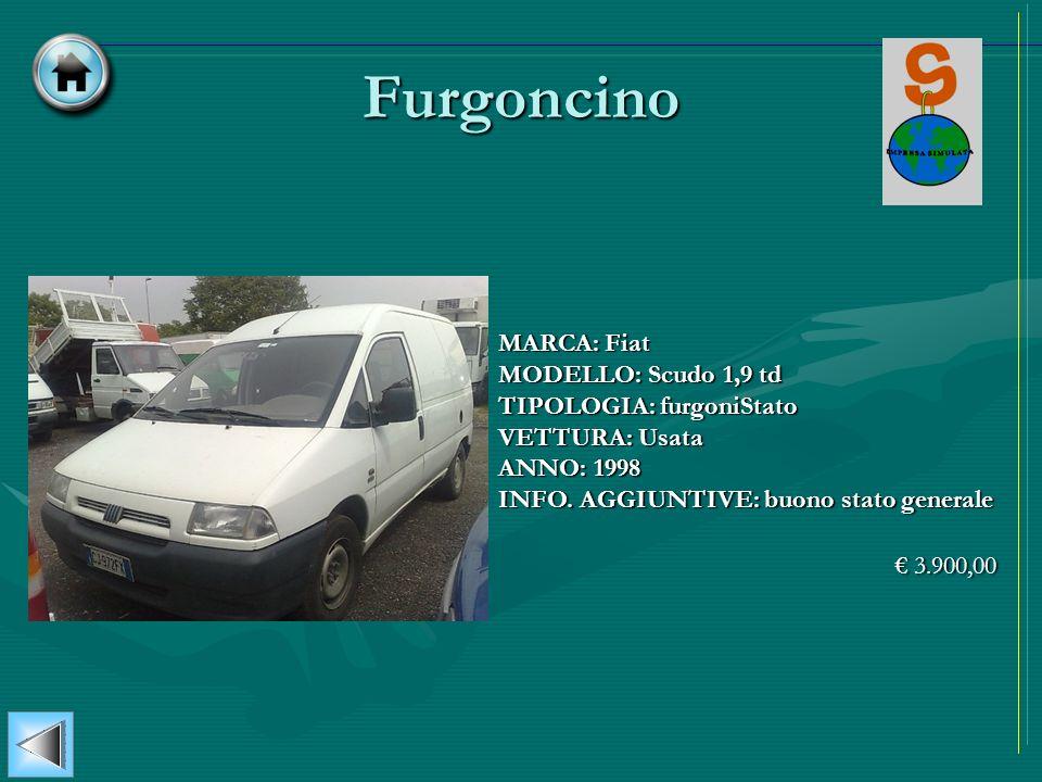 Furgoncino MARCA: Fiat MODELLO: Scudo 1,9 td TIPOLOGIA: furgoniStato VETTURA: Usata ANNO: 1998 INFO. AGGIUNTIVE: buono stato generale 3.900,00 3.900,0