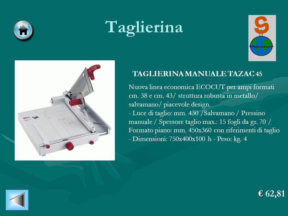 Taglierina TAGLIERINA MANUALE TAZAC 45 Nuova linea economica ECOCUT per ampi formati cm. 38 e cm. 43/ struttura robusta in metallo/ salvamano/ piacevo