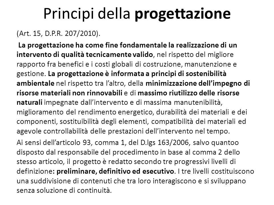 Principi della progettazione (Art. 15, D.P.R. 207/2010).