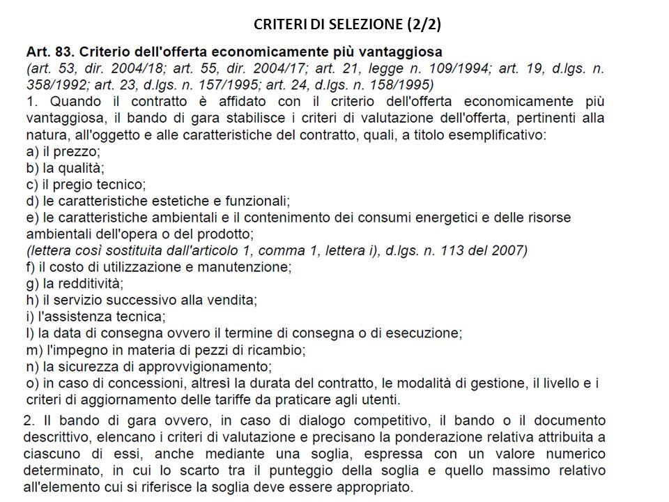 CRITERI DI SELEZIONE (2/2)