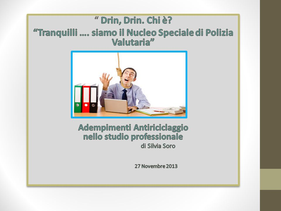 TRANSAZIONI DI CONTANTI E TITOLI AL PORTATORE (ART. 49, 50, 51 DLGS.231/07)