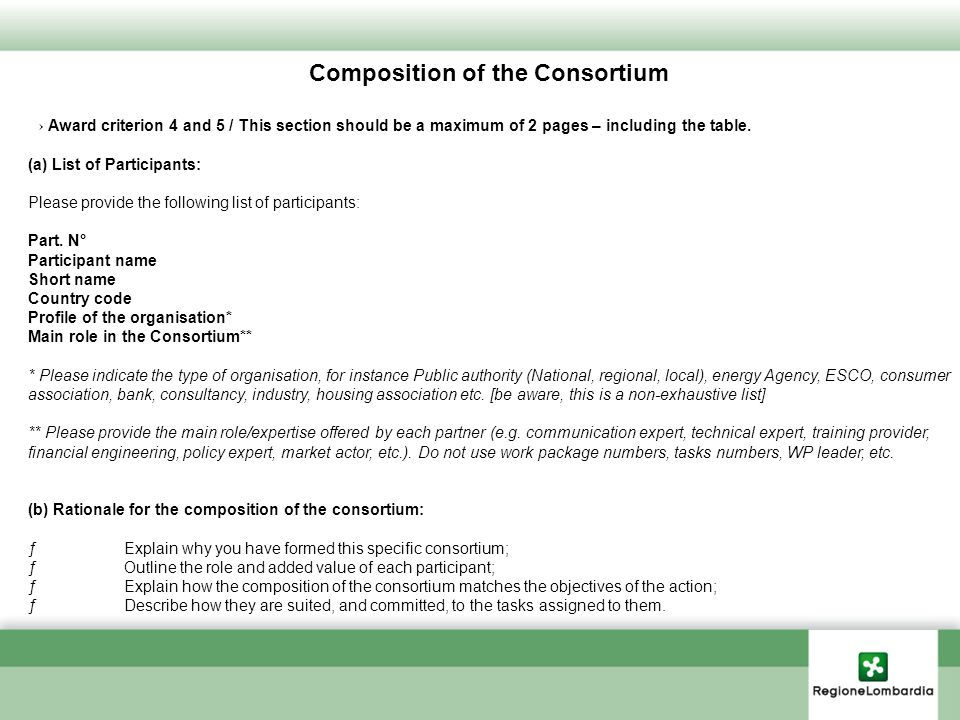Composition of the Consortium Award criterion 4 and 5 / This section should be a maximum of 2 pages – including the table.