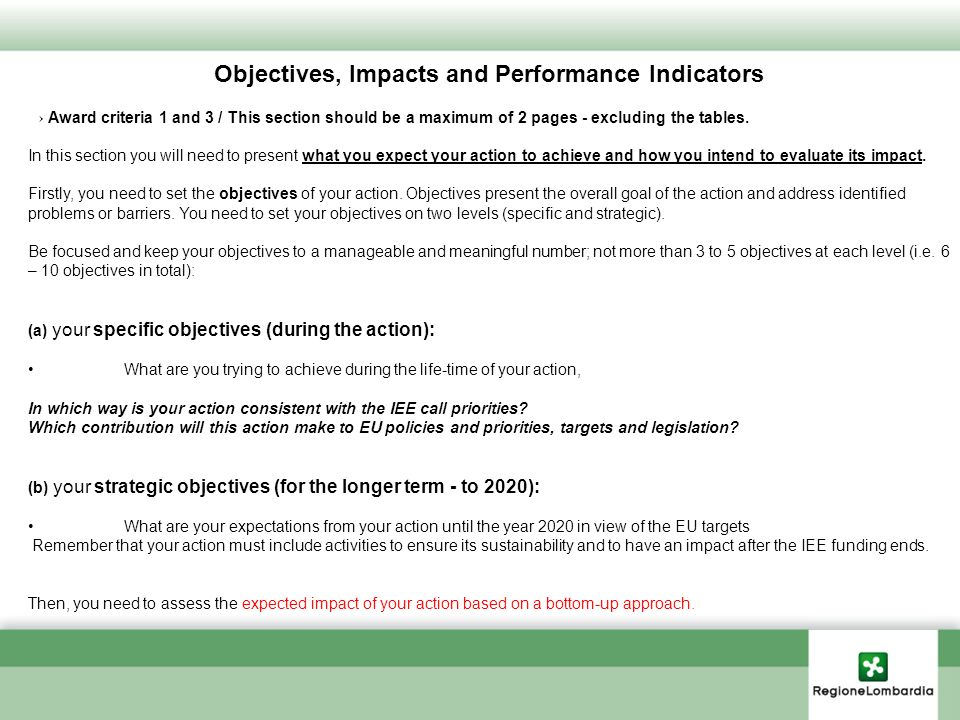Objectives, Impacts and Performance Indicators Award criteria 1 and 3 / This section should be a maximum of 2 pages - excluding the tables.