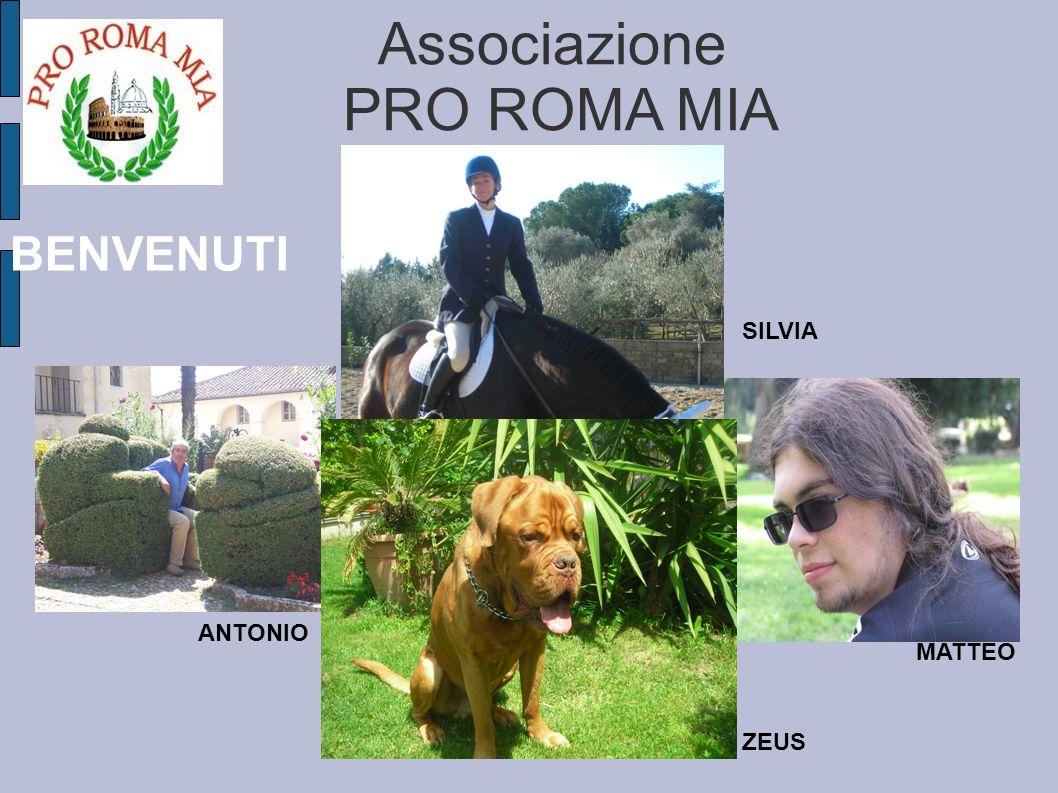 Associazione PRO ROMA MIA ZEUS MATTEO SILVIA ANTONIO BENVENUTI