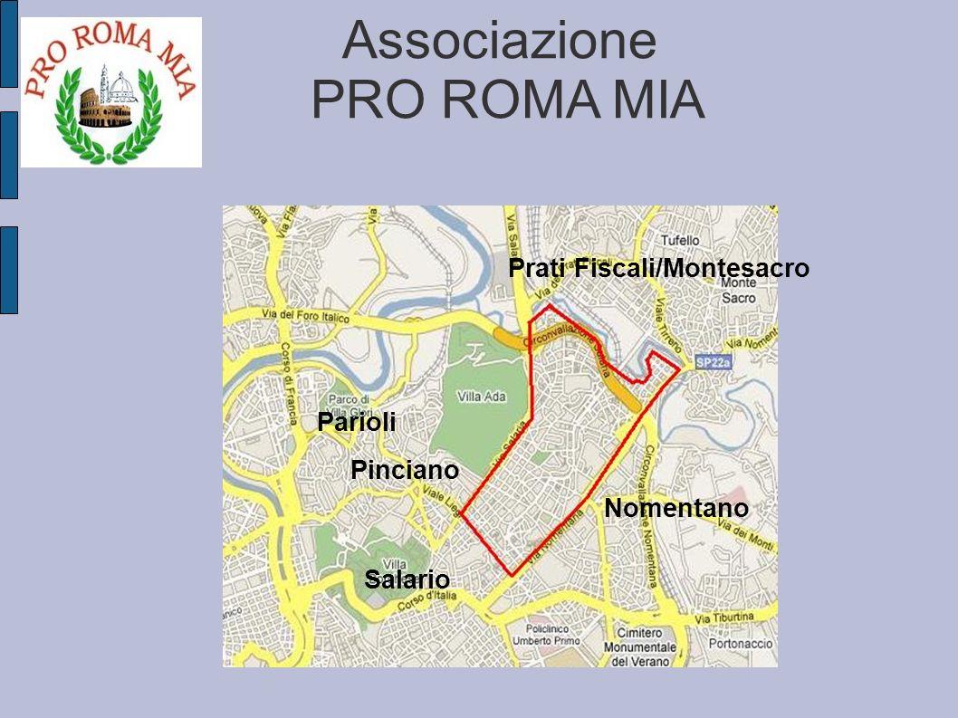 Associazione PRO ROMA MIA Salario Nomentano Pinciano Parioli Prati Fiscali/Montesacro