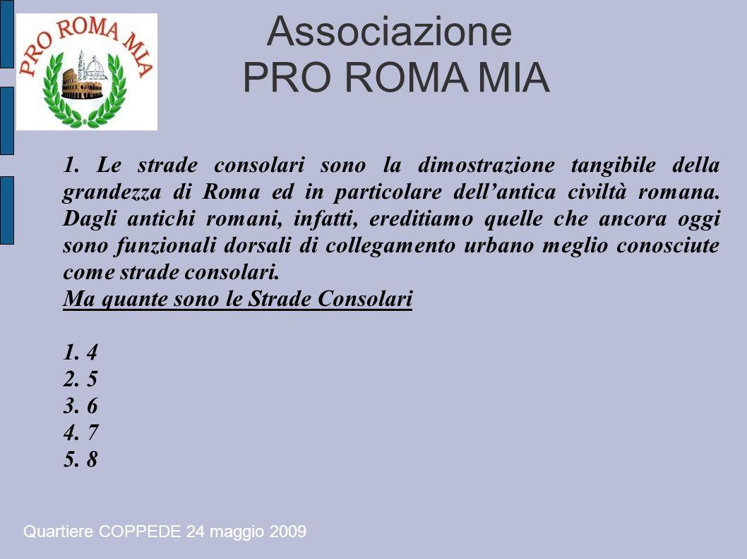 Associazione PRO ROMA MIA 2b. RISPOSTE Quartiere COPPEDE 24 maggio 2009
