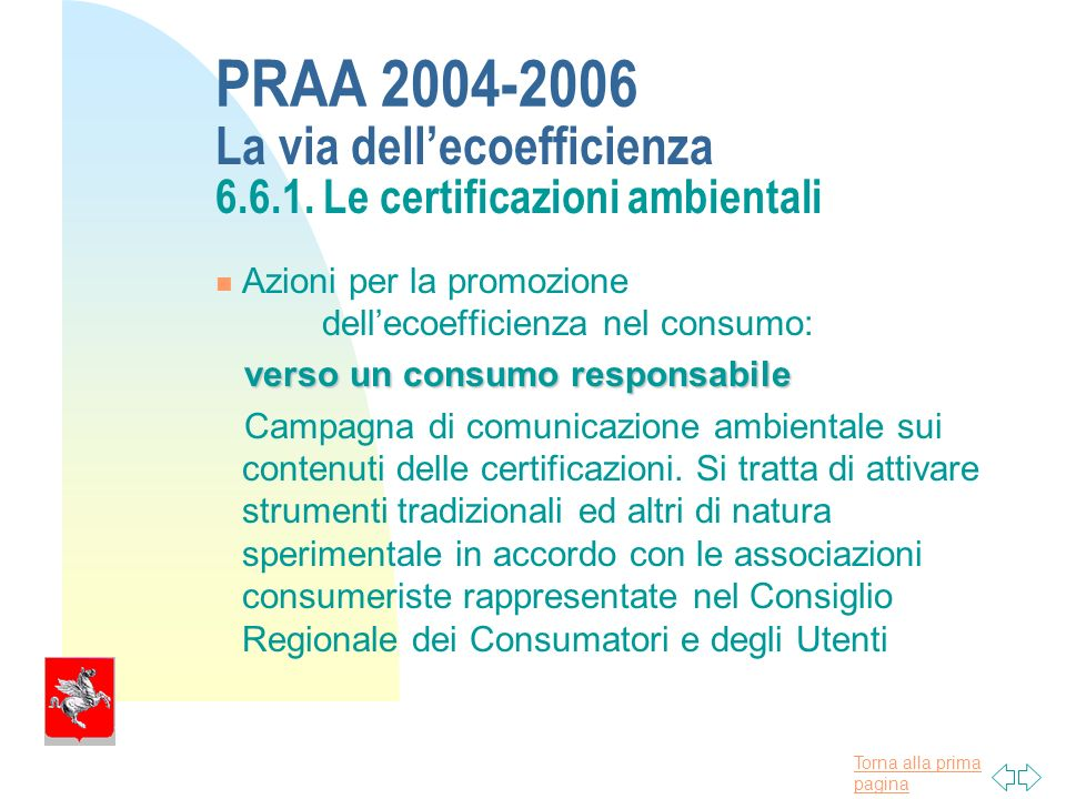 Torna alla prima pagina PRAA 2004-2006 La via dellecoefficienza 6.6.1.