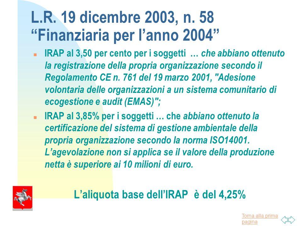 Torna alla prima pagina L.R. 19 dicembre 2003, n.