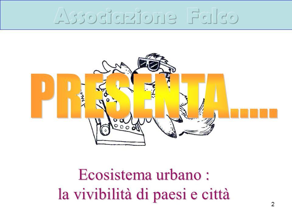 2 Ecosistema urbano : la vivibilità di paesi e città