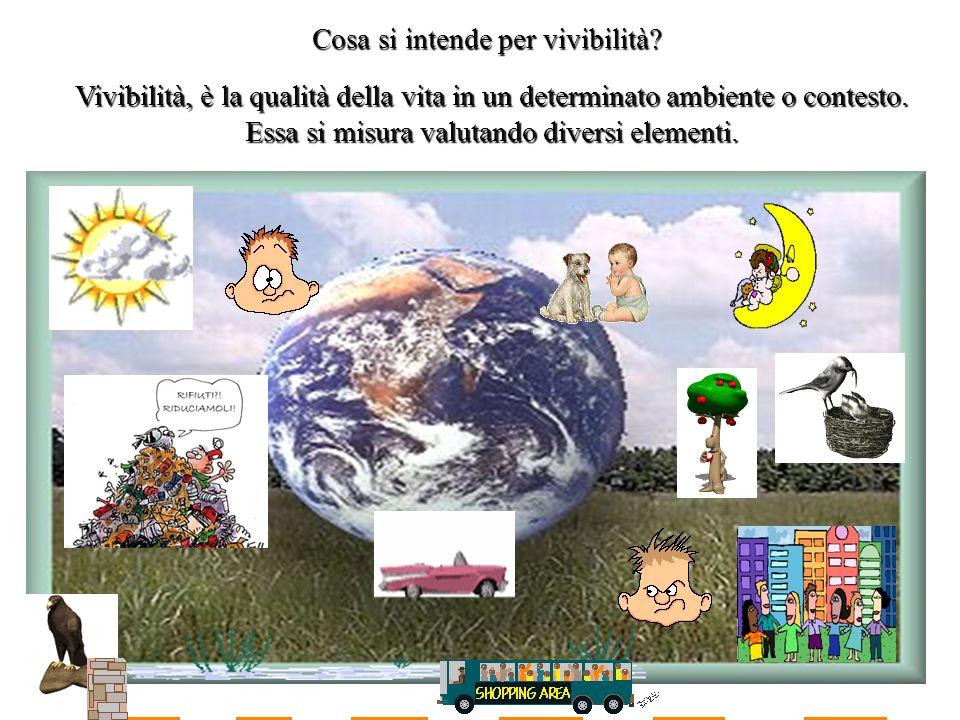 6 Cosa si intende per vivibilità? Vivibilità, è la qualità della vita in un determinato ambiente o contesto. Essa si misura valutando diversi elementi