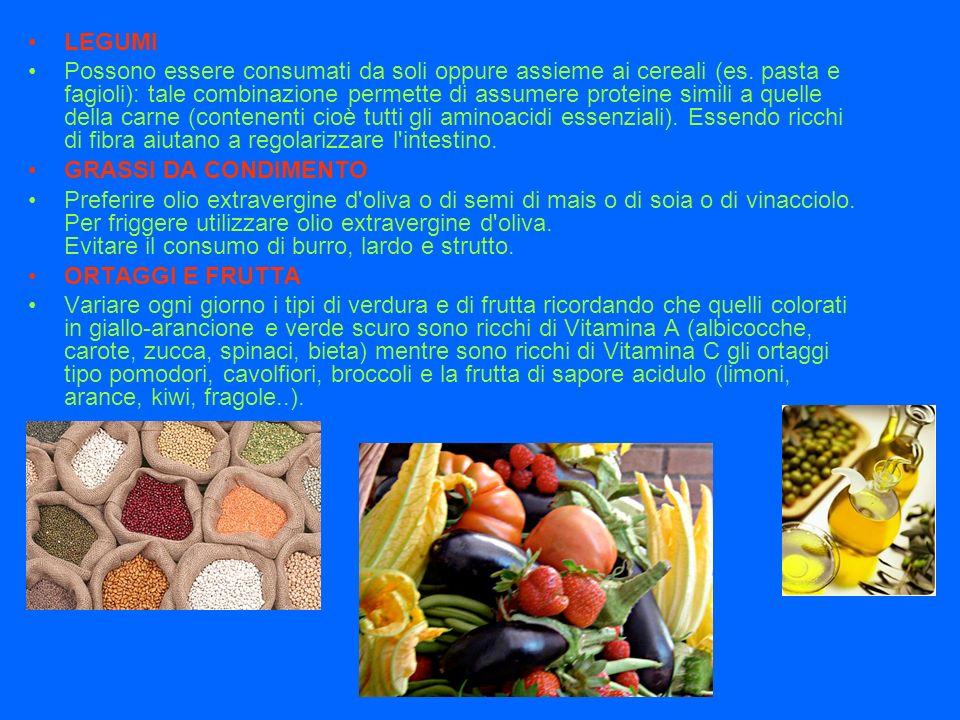 LEGUMI Possono essere consumati da soli oppure assieme ai cereali (es.
