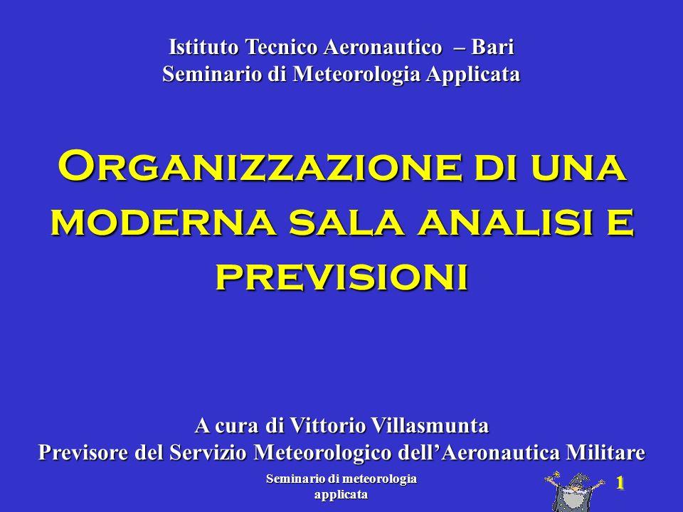 Seminario di meteorologia applicata 52 Carte danalisi Campi previsti