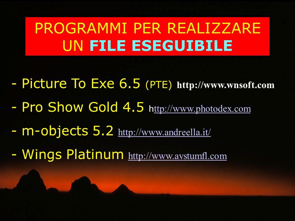 MEDIANTE m.objects: Viene realizzato un file *.exe visualizzabile su PC e con videoproiettore con massima qualità.