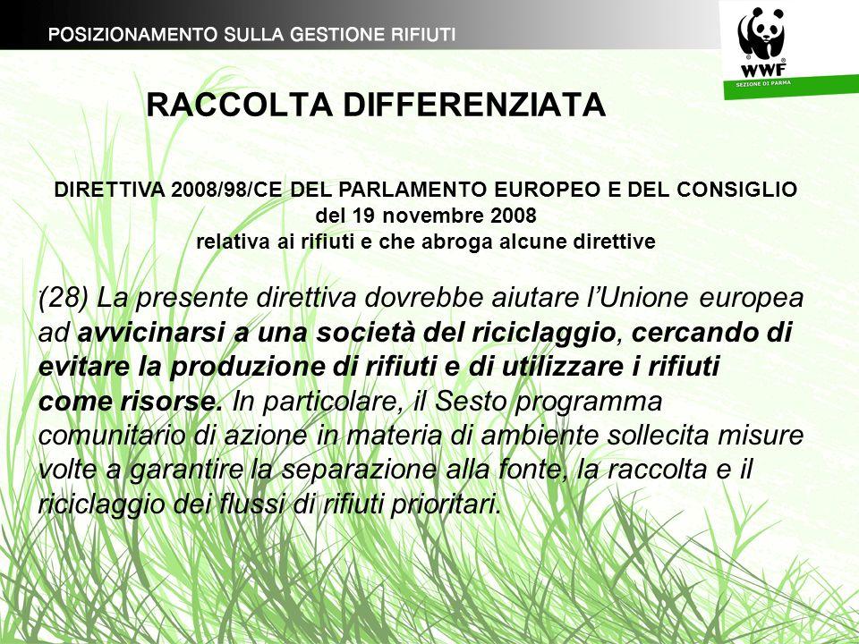 RACCOLTA DIFFERENZIATA. DIRETTIVA 2008/98/CE DEL PARLAMENTO EUROPEO E DEL CONSIGLIO del 19 novembre 2008 relativa ai rifiuti e che abroga alcune diret