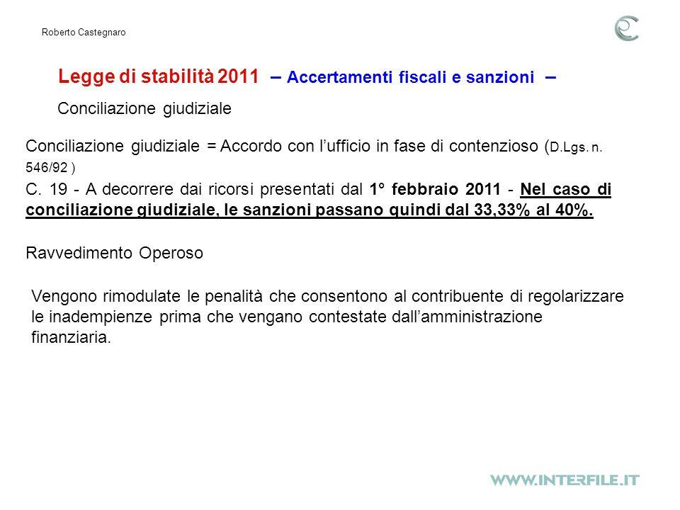Legge di stabilità 2011 – Accertamenti fiscali e sanzioni – Roberto Castegnaro C.