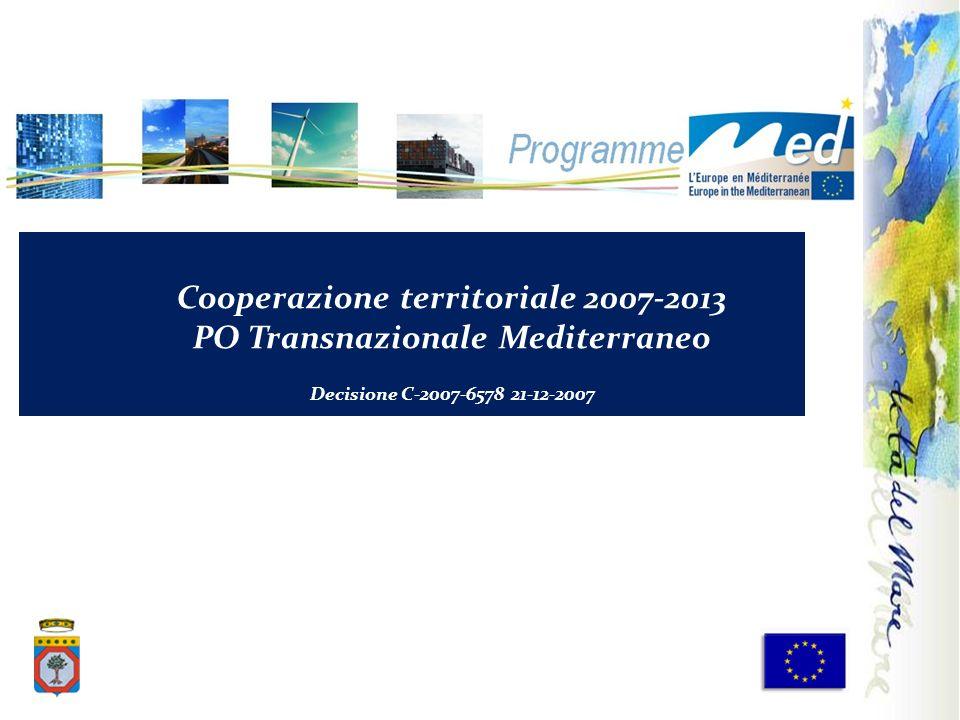 Cooperazione territoriale 2007-2013 PO Transnazionale Mediterraneo Decisione C-2007-6578 21-12-2007