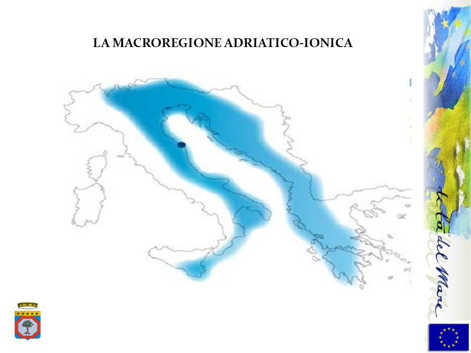 Forme di cooperazione esistenti LA MACROREGIONE ADRIATICO-IONICA